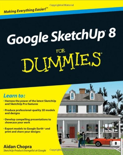 Google Sketchup 8 for Dummies 9780470916827