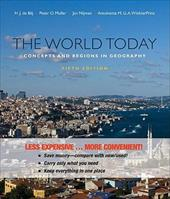 The World Today, Binder Version: Concepts and Regions in Geography 13012150