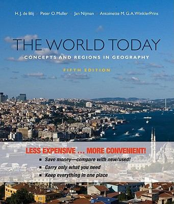 The World Today, Binder Version: Concepts and Regions in Geography 9780470917503