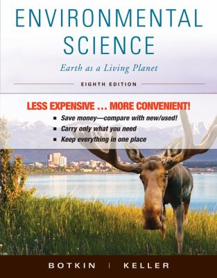 Environmental Science, Binder Version: Earth as a Living Planet 9780470917817