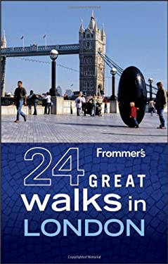 Frommer's 24 Great Walks in London