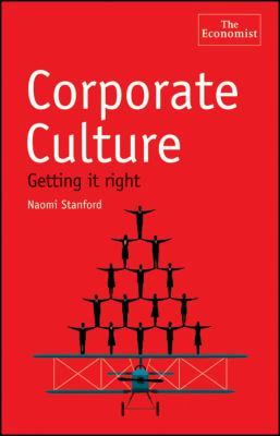 Corporate Culture: Getting It Right 9780470932193