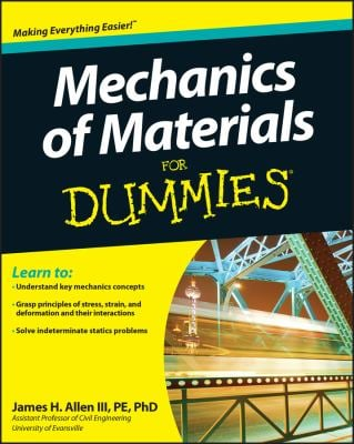 Mechanics of Materials for Dummies 9780470942734