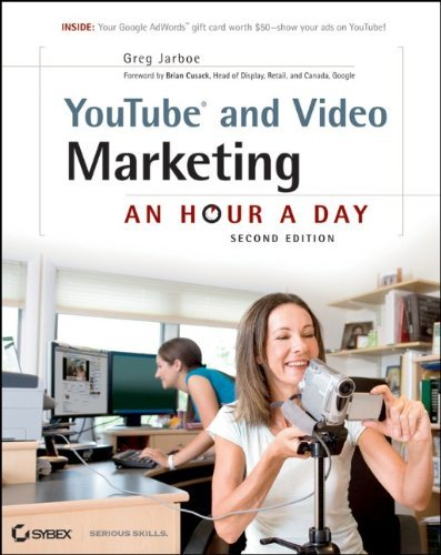 YouTube and Video Marketing: An Hour a Day 9780470945018