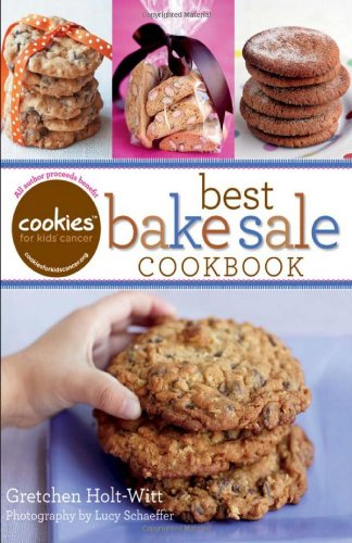 Best Bake Sale Cookbook Cookies for Kids Cancer 9780470947616