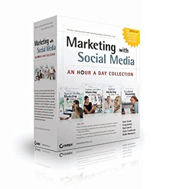 Marketing with Social Media: An Hour a Day Collection 9780470948590