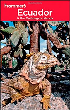Frommer's Ecuador & the Galapagos Islands 9780470949511