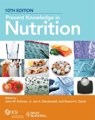Present Knowledge in Nutrition 9780470959176