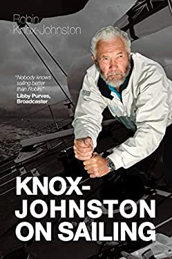 Knox-Johnston on Sailing 9780470972519