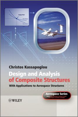Design and Analysis of Composite Structures: With Applications to Aerospace Structures 9780470972632
