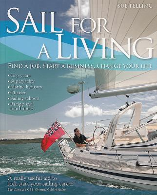 Sail for a Living 9780470975640