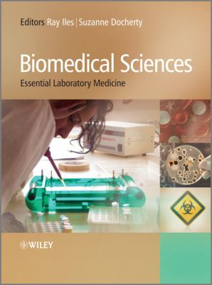 Biomedical Sciences: Essential Laboratory Medicine 9780470997741