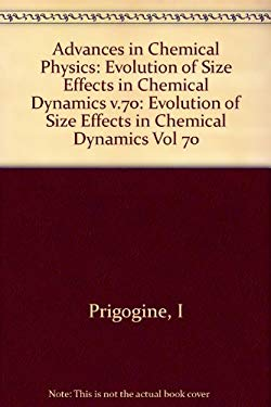 Evolution of Size Effects in Chemical Dynamics 9780471629511