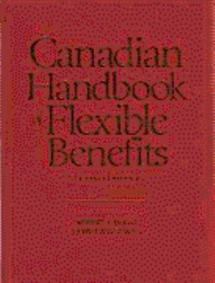 Canadian Handbook of Flexible Benefits 9780471641452