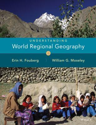 Understanding World Regional Geography (Visualizing Series)