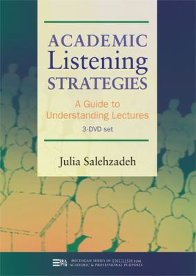 Academic Listening Strategies: A Guide to Understanding Lectures 9780472003235