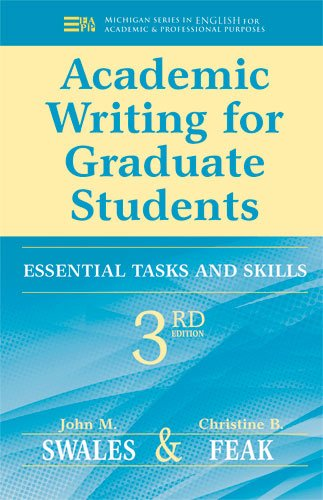 Academic Writing for Graduate Students, 3rd Edition: Essential Tasks and Skills 9780472034758