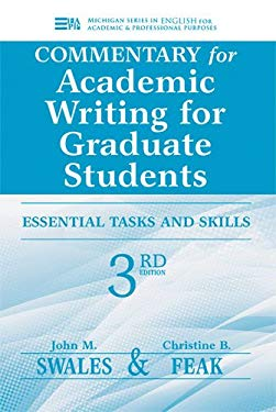 Commentary for Academic Writing for Graduate Students, 3rd Ed.: Essential Tasks and Skills 9780472035069