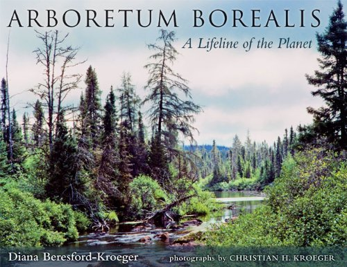 Arboretum Borealis: A Lifeline of the Planet 9780472051144