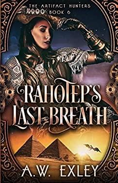 Rahotep's Last Breath (The Artifact Hunters)