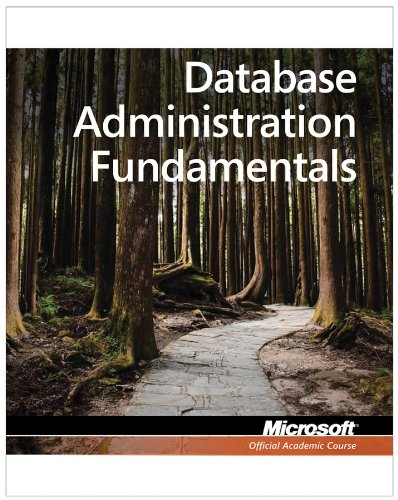Database Administration Fundamentals: Exam 98-364 9780470889169