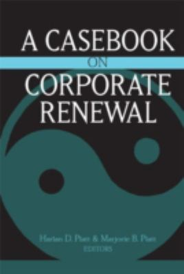 A Casebook on Corporate Renewal 9780472113699