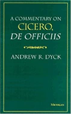 A Commentary on Cicero, de Officiis 9780472107193