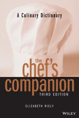 A Culinary Dictionary the Chef's Companion 9780471398424