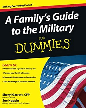A Family's Guide to the Military for Dummies 9780470386972
