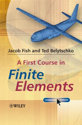 A First Course in Finite Elements [With CDROM] 9780470035801
