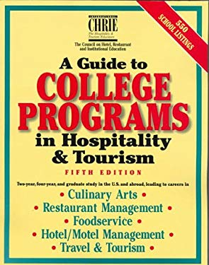 A Guide to College Programs in Hospitality and Tourism 9780471239239