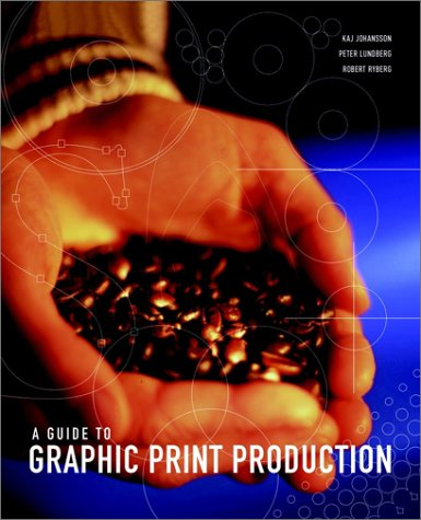 A Guide to Graphic Print Production 9780471273479