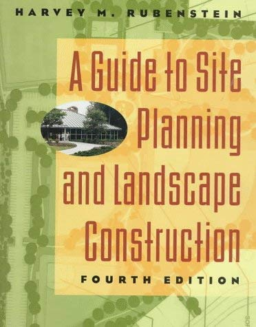 A Guide to Site Planning and Landscape Construction 9780471129325