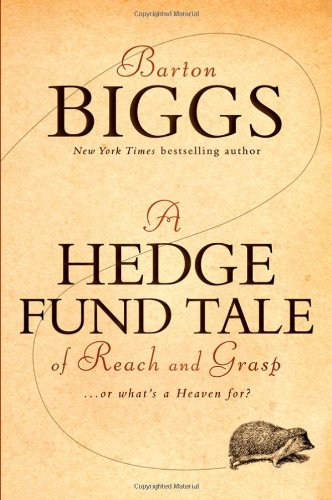 A Hedge Fund Tale of Reach and Grasp: ...or What's a Heaven For? 9780470604540