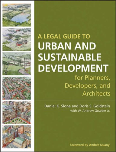 A Legal Guide to Urban and Sustainable Development for Planners, Developers and Architects 9780470053294