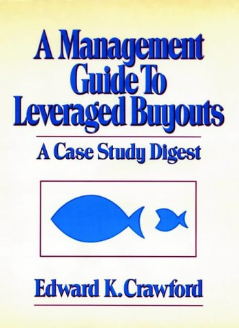A Management Guide to Leveraged Buyouts 9780471832324