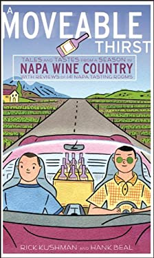 A Moveable Thirst: Tales and Tastes from a Season in Napa Wine Country 9780471793861