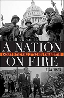 A Nation on Fire: America in the Wake of the King Assassination 9780470177105