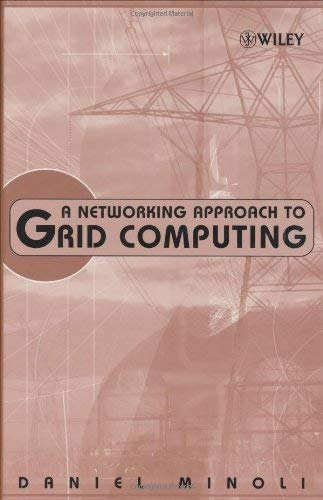 A Networking Approach to Grid Computing 9780471687566
