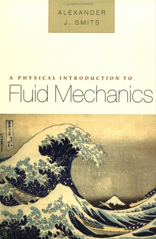 A Physical Introduction to Fluid Mechanics 9780471253495