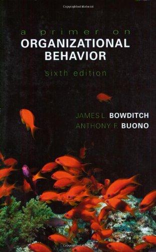 A Primer on Organizational Behavior 9780471230588