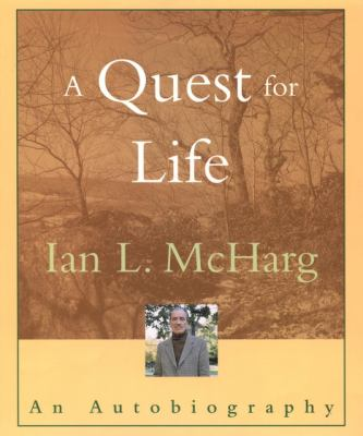 A Quest for Life: An Autobiography 9780471086284