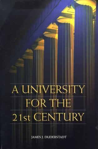 A University for the 21st Century 9780472110919