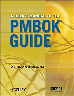 A User's Manual to the PMBOK Guide 9780470584897