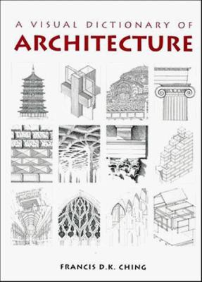 A Visual Dictionary of Architecture 9780471288213