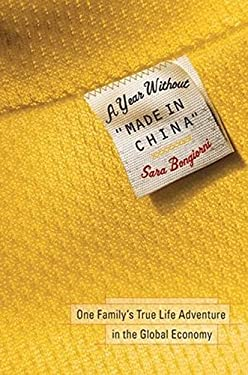 A Year Without Made in China: One Family's True Life Adventure in the Global Economy 9780470116135