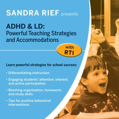 ADHD & LD: Powerful Teaching Strategies and Accommodations with Rti - DVD 9780470405055
