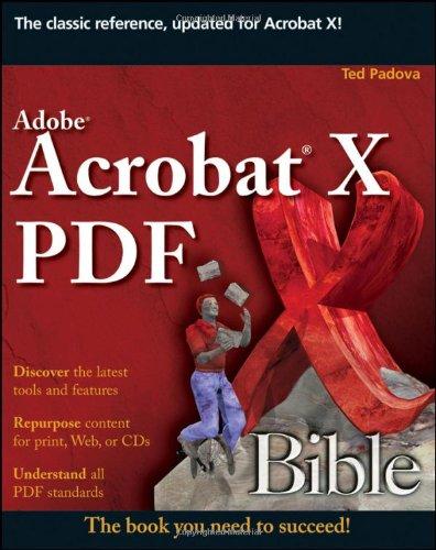 Adobe Acrobat X PDF Bible 9780470612910