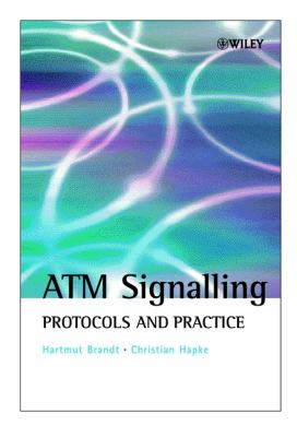 ATM Signalling: Protocols and Practice 9780471623823