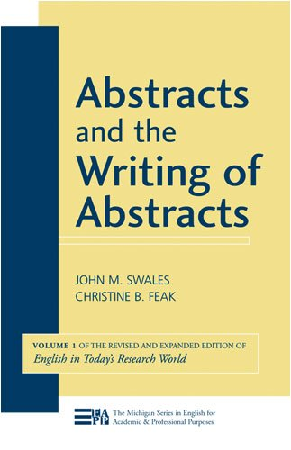 Abstracts and the Writing of Abstracts 9780472033355